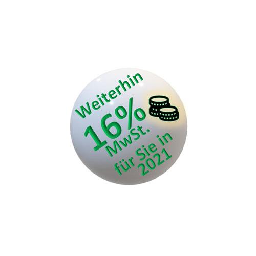 Weiterhin 16% MwSt.<br />für Sie